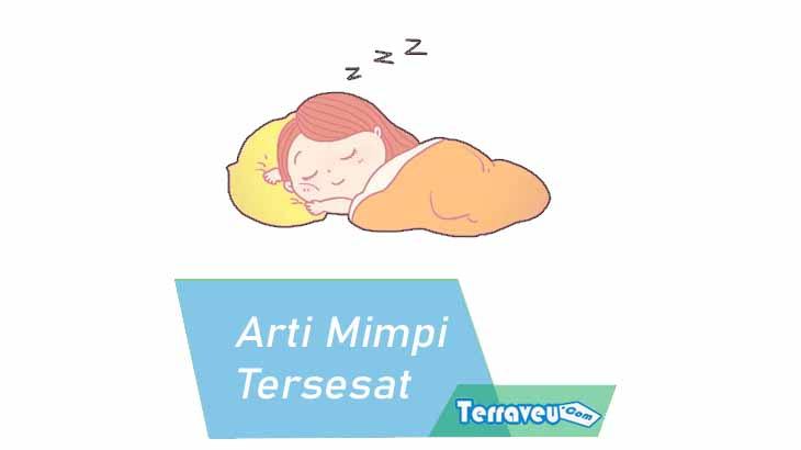 Arti Mimpi Tersesat