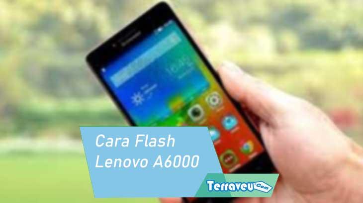 Cara Flash Lenovo A6000