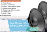 Cara Memperbaiki Driver Audio yang Error