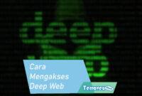 Cara Mengakses Deep Web