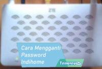 Cara Mengganti Password Indihome