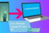 Cara Remote Laptop PC dari HP