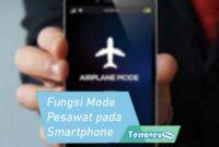 Fungsi Mode Pesawat pada Smartphone