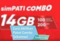 Cara Mengaktifkan Paket Combo Telkomsel
